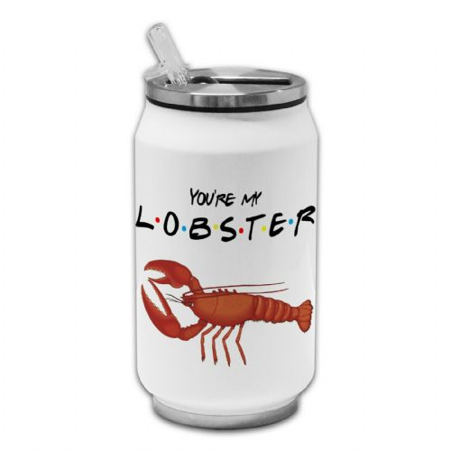You're My Lobster Funny Novelty Thermos Drinking Can